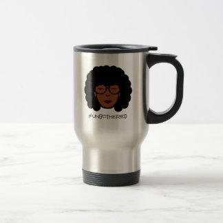 Unbothered Travel Mug