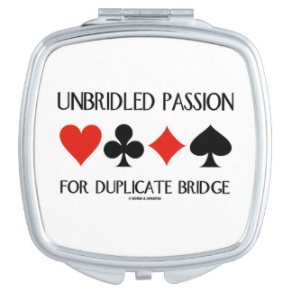 Unbridled Passion For Duplicate Bridge Card Suits Travel Mirror