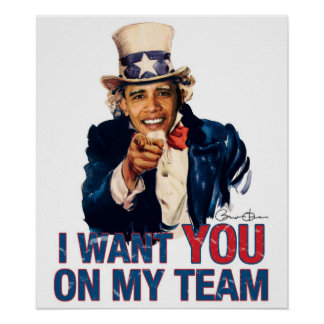Uncle Barack Obama I Want You On My Team Poster