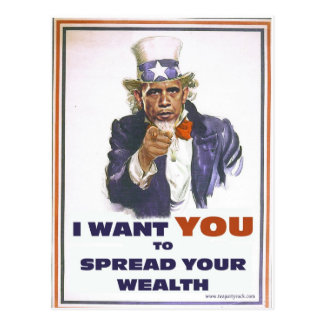 UNCLE BARACK WANTS YOU TO SPREAD THE WEALTH POSTCARD