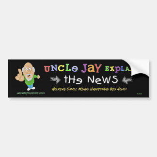 Uncle Jay Explains: Bumper sticker