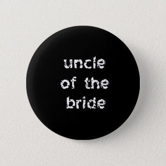 Uncle of the Bride 2 Inch Round Button