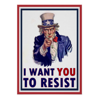 Uncle Sam | I Want You To Resist Poster
