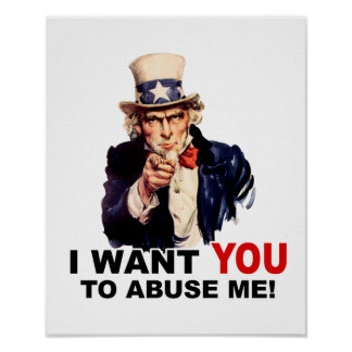 Uncle Sam WANT YOU ABUSE ME Print