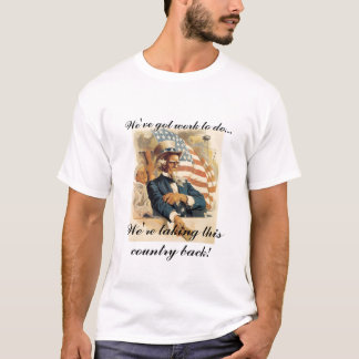 Uncle Sam - We're taking this Country Back T-Shirt