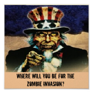 uncle sam, Where will You be For the Zombie Inv... Poster