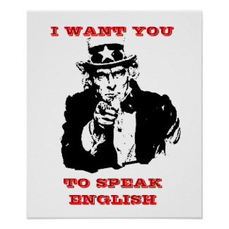 """Uncle Same Poster """"I want you to speak english"""""""