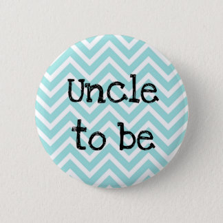 Uncle to be teal Chevron Baby Shower pin