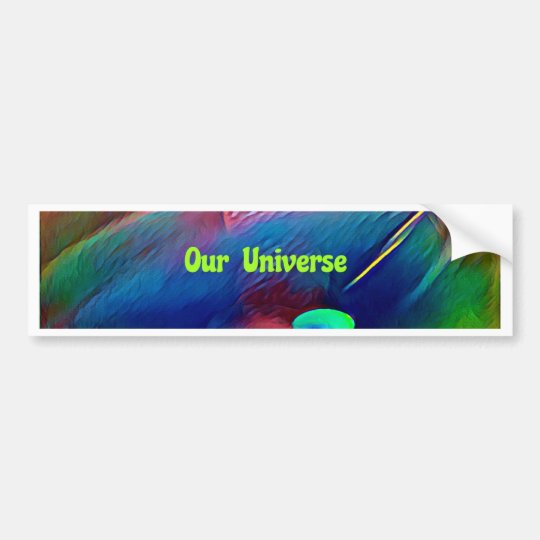 Uncommon Bright Rainbow Our Universe Abstract Bumper Sticker