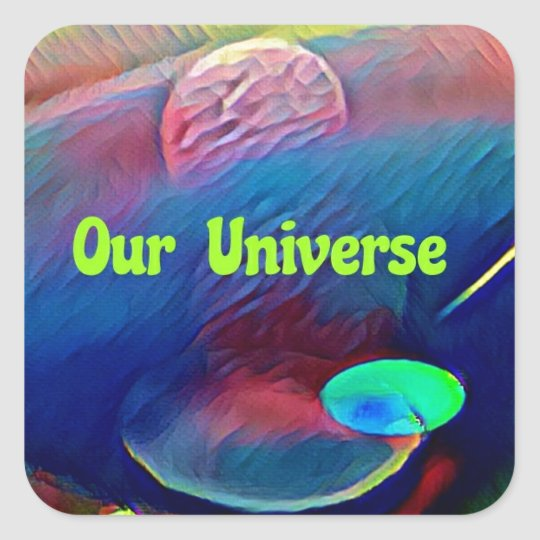 Uncommon Bright Rainbow Our Universe Abstract Square Sticker
