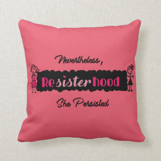 Uncommon #Resist Nevertheless She Persisted Throw Pillow