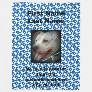 Unconditional Love of a Pit Bull (personalized) Fleece Blanket