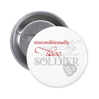 Unconditionally In Love With My Soldier 2 Inch Round Button