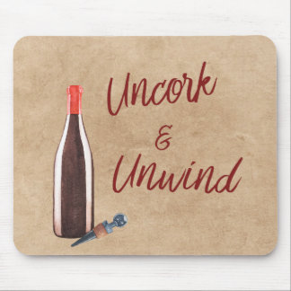 Uncork & Unwind Quote Typography Wine Lovers Mouse Pad