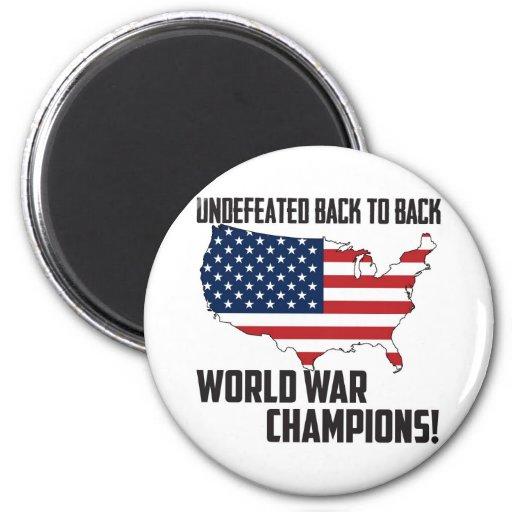 Undefeated Back to Back World War Champions USA Fridge Magnets