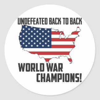 Undefeated Back to Back World War Champions USA Round Sticker