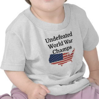 Undefeated World War Champs Tees