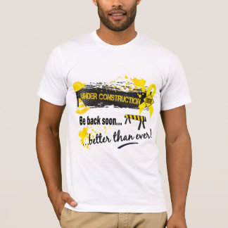 Under Construction Bladder Cancer T-Shirt