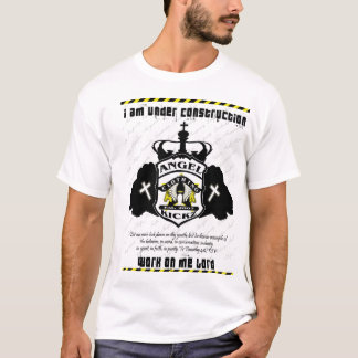 Under Construction By The Lord T-Shirt