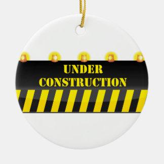 Under Construction Ceramic Ornament