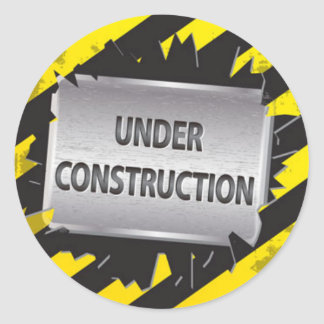 Under construction classic round sticker