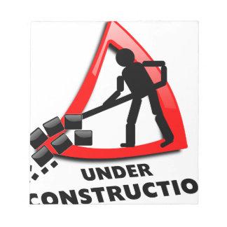 under-construction notepad