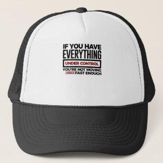 Under Control Too Slow More Speed Trucker Hat