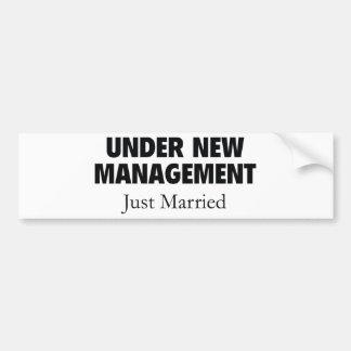 Under New Management. Just Married. Bumper Sticker