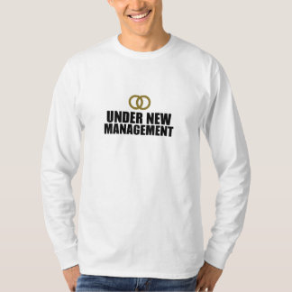 Under New Management Wedding T-Shirt