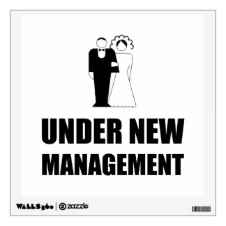Under New Management Wedding Wall Decal