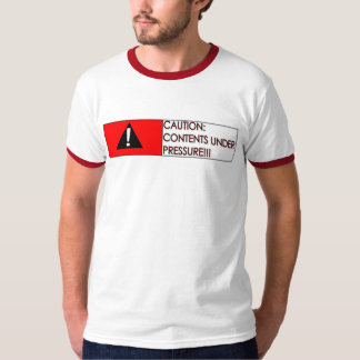 Under Pressure!!! T-Shirt
