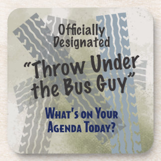Under The Bus Guy Cork Coaster
