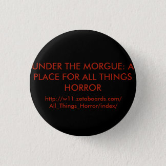 Under The Morgue Round Button