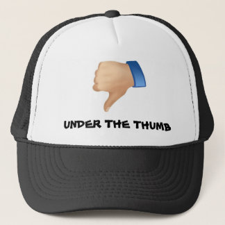 Under the Thumb! Trucker Hat