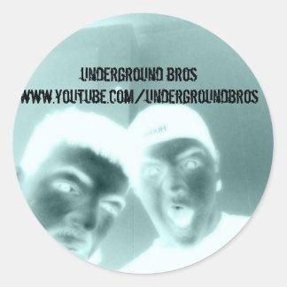 under, underground broswww.youtube.com/undergro... round sticker