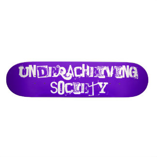 Underacheiving Society 7.75 Skateboard Deck