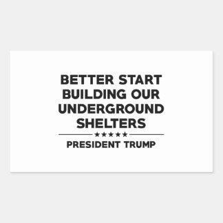 Underground Shelters Trump Sticker