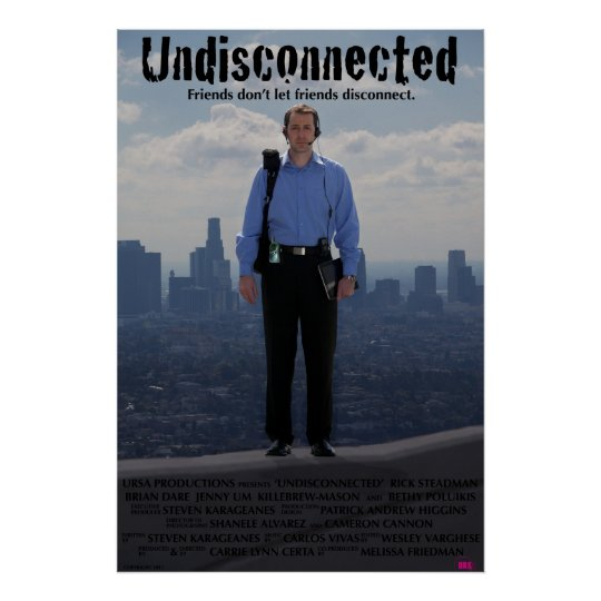 Undisconnected Poster