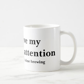 Undivided Attention Coffee Mug