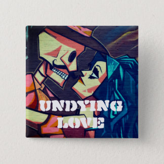 Undying Love Street Art 2 Inch Square Button