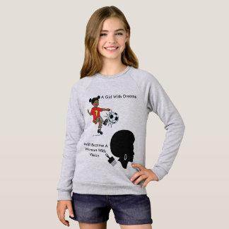 Une fille avec des rêves sweatshirt