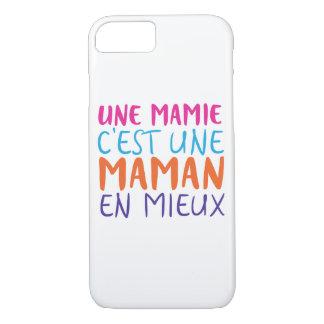 Une mamie c'est une maman en mieux iPhone 8/7 case