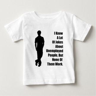 Unemployed Joke Shirt
