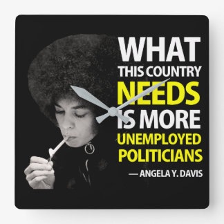 Unemployed Politicians - Angela Davis Square Wall Clock