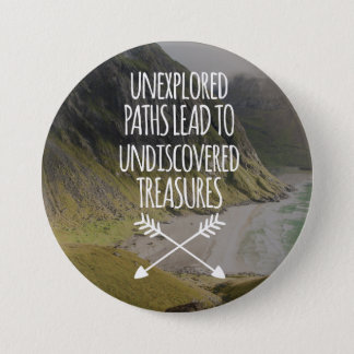 Unexplored Paths 3 Inch Round Button