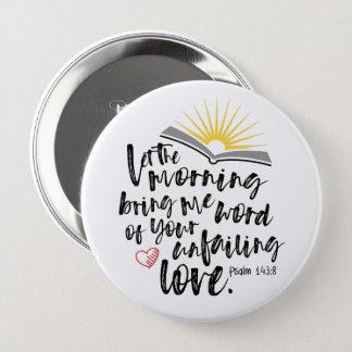 UNFAILING LOVE Round Button (5 sizes)