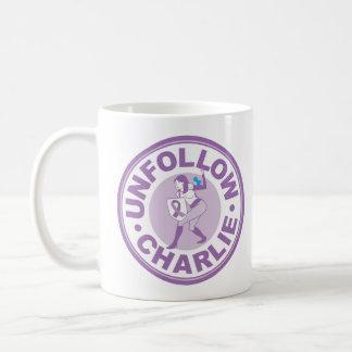 Unfollow Charlie Coffee Mug