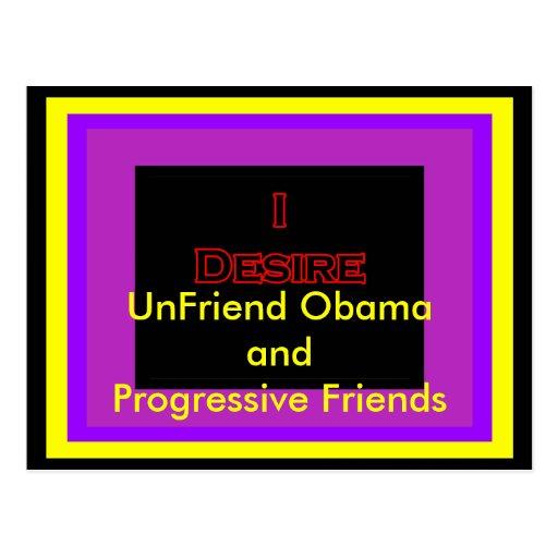 UnFriend Obama and  Progressive Friends Post Cards