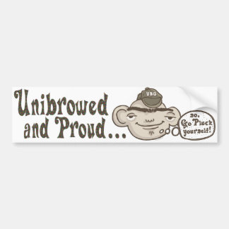 Unibrowed and Proud Bumper Sticker
