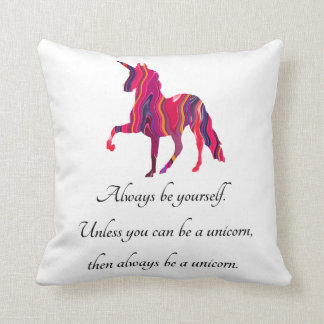 Unicorn Pillow with Cute Saying on It